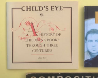 Vintage Child's Eye, A history of children's books through three centuries, reference for illustrator or writer of children's books. 1989.