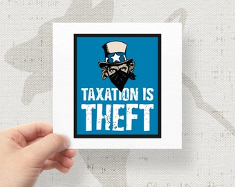 """Taxation Is Theft Uncle Sam Bandit Robber 4.75""""x4"""" Bumper Sticker Decal"""