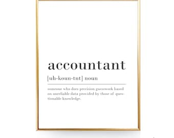 Funny Accountant Definition Print Printable DIGITAL Accountant Gift For Accountant Quote Office Decor Coworker Gift New Job Gift For Him
