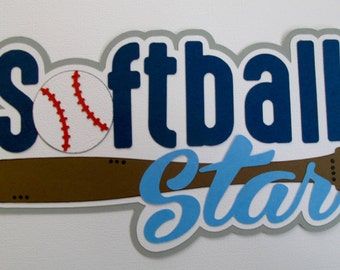 Softball Star - FREE SHIPPING Pre-Made Paper Piecing Scrapbook Title