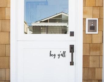 Hey Y'all Front Door Decal (hello)