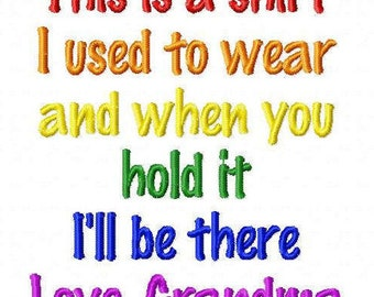 This is a shirt I used to wear GRANDMA Embroidery Design - 2 Sizes - Custom Wording Welcome