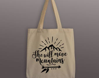 She Will Move Mountains Tote Bag - Cotton Tote - Wanderlust Carrier - Tote Bag - Move Mountains - Mountain Tote Bag - Inspirational Tote