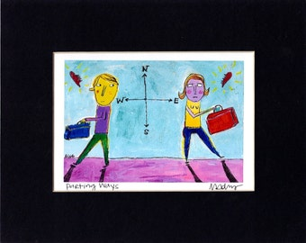 Parting Ways - naive, whimsical, outsider art, fine art giclee signed and  matted  print by Murphy Adams