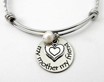 Mother Bracelet - My Mother My Friend - Mother Necklace -  Mom Jewelry - Mom Grandma Aunt - Mother Gift - Mother's Day Gift for Mom