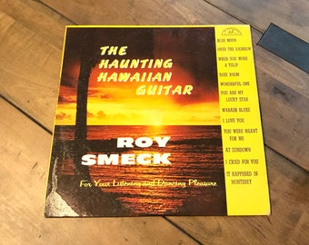 Roy Smeck - The Haunting Hawaiian Guitar Record Vinyl ABC 330 - 1960 Roy Smeck - For Your Listening and Dancing Pleasure - Hawaiian Music