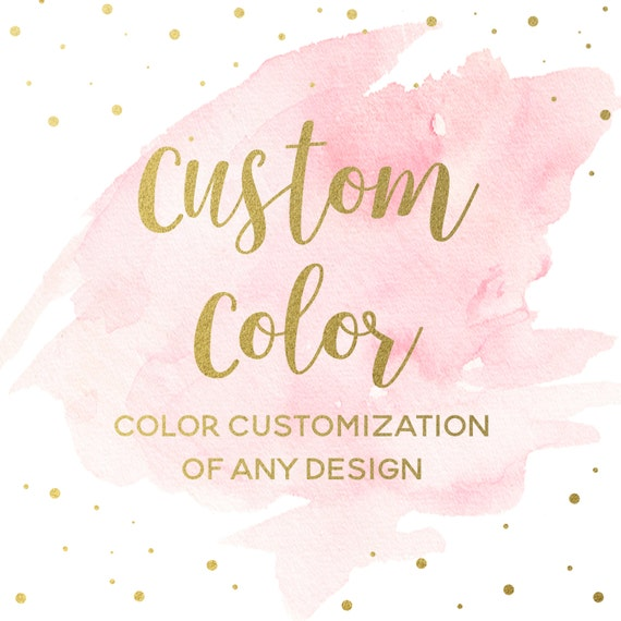 Custom Color Changes To Existing Design Add-on