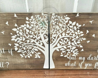 Tree wood sign- painted set of 2- What if I fall- rustic decor- home decor- tree decor- birds- tree - custom sign