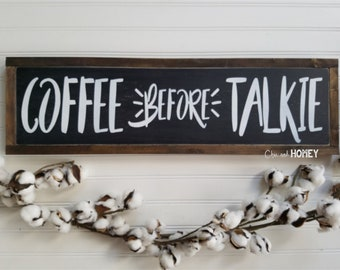 Kitchen Decor, Coffee Sign, Coffee Bar, Coffee Fefore Talkie Wood Sign, But First Coffee,