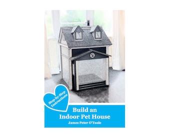 Build an Indoor Pet House