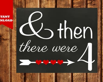 And Then There Were Four Pregnancy Announcement, There Were 4 Sign, Family of 4, Photo Prop, Chalkboard Style, Printable, Instant Download