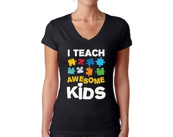Autism Awareness V-neck T shirts Tops Women's Shirts I Teach Awesome Kids Puzzle Piece Autism Teacher Gift