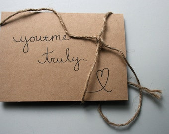 You & Me.  Truly.  -- Love -- Card and Envelope Set
