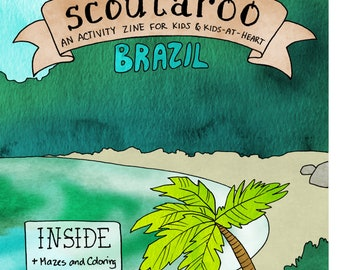 Printable Scoutaroo Zine #6 Activity Book for Kids Brazil Children's Book Coloring Mazes Educational Hand Drawn Lettered Brasil Rainforest