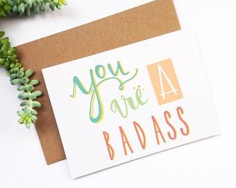 Congratulations Card, Motivational Card, Well Done, You Are A Badass, Funny Card, Friendship Card, Congrats, Encouragement Card, Break Up