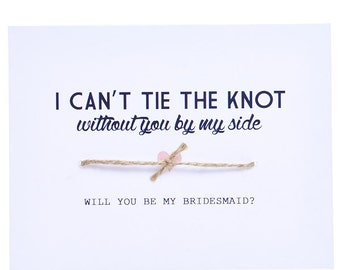 Will You Be My Bridesmaid Greeting Card - Knot Bridesmaid Card - Bridesmaid Card - Ask Bridesmaid - Bridesmaid Proposal