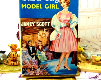 Sara Gay Model Girl Janey Scott Rare Vintage Hardback Cult Fashion Story First Edition 1961 with DW
