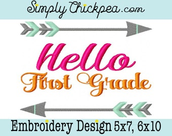 Embroidery Design - Hello First Grade - Tribal Arrow - Back to School Shirt Design - 1st Grade - Arrows - For 5x7 and 6x10 Hoops