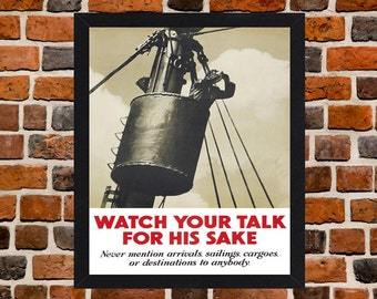 Framed Watch Your Talk For His Sake Second World War British Propaganda Poster A3 Size Mounted In Black Or White Frame