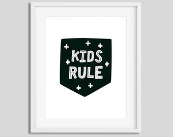 Kids rule poster Nursery printable art Scandinavian style wall art with text Kids rule