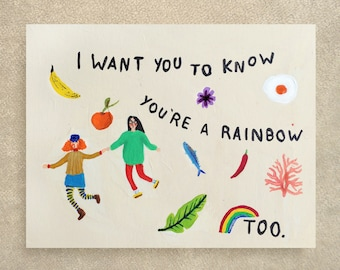 You're a rainbow too card