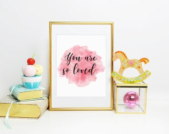 You Are So Loved Print, Baby Girl Nursery, Nursery Decor, Pink Nursery Decor. Love Quote Art, Love Quote Print, 8x10 in, Printed & Shipped
