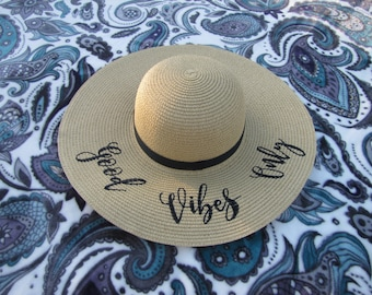 Good Vibes Only Floppy Hat, Beach Hat, Straw Hat, Ladies Sun Hat, Girls Weekend Away, Bachelorette Party