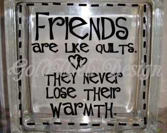DIY Decal for Glass Blocks - Friends are like quilts decal
