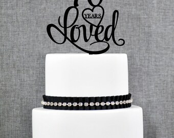 70 Years Loved Cake Topper, Classy 70th Birthday Cake Topper, 70th Anniversary Cake Topper- (T244-70)