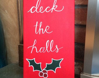Deck the Halls Canvas