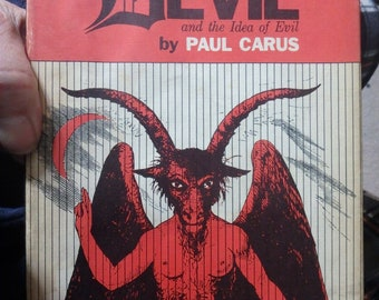 the History of the Devil and the idea of Evil by paul carus-1969 edition