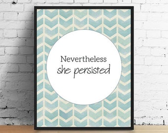 Nevertheless She Persisted Printable