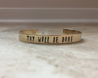 Thy Will Be Done Hand Stamped Cuff Bracelet, Hand Stamped Jewelry, Hand Stamped Bracelet
