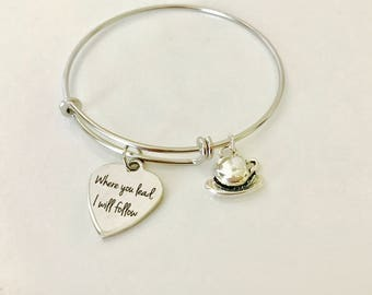 Gilmore Girls Bracelet, Where you lead I will follow, stainless steel