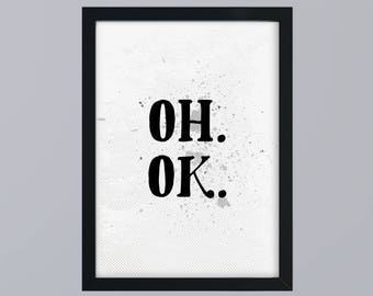 OH. OK. -Art print without frame