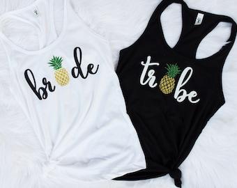 Pineapple Bride + Pineapple Tribe Shirts or Tanks