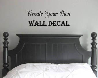 More Colors. Create Your Own Custom Wall Decal  ...