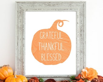 Grateful Thankful Blessed Printable / Fall Printable / Thankful Sign / Fall Decor / Fall Wall Art / Fall Art / Fall Sign / Fall Print
