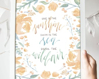 Live in the Sunshine Print