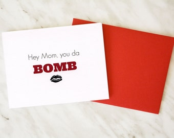 Mother's Day Card / Mom Birthday Card / Card for Mom / Mom You're the Bomb