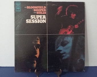 Mike Bloomfield - Al Kooper and Steve Stills - Super Sessions - Circa 1968