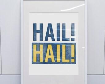 University of Michigan Wolverines Inspired Art Print / Hail Hail to Michigan
