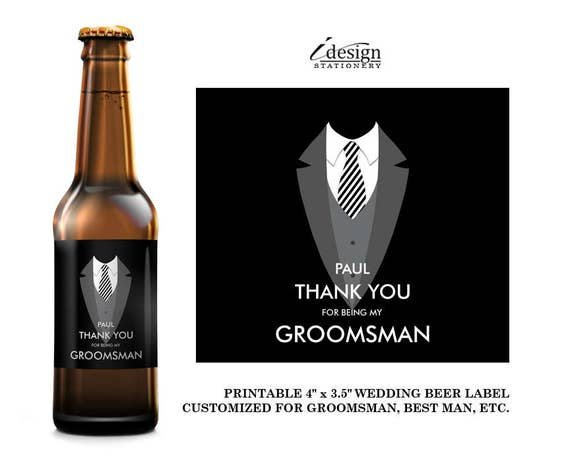 Wedding Gift Ideas For Bestman And Ushers: Thank You For Being My Groomsman Beer Bottle Labels Diy