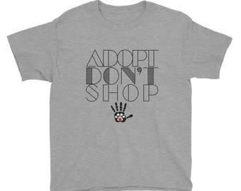 Adopt Don't Shop Youth Short Sleeve T-Shirt