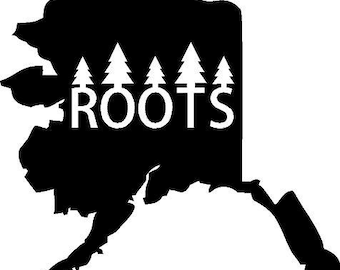ALASKA ROOTS State Vinyl Decal Wall Lettering Words Quotes Decals Art Custom Car Window