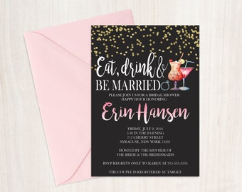 Printable Eat, Drink and Be Married bridal shower invitation, bridal shower invitation, bridal shower happy hour, glitter invitation