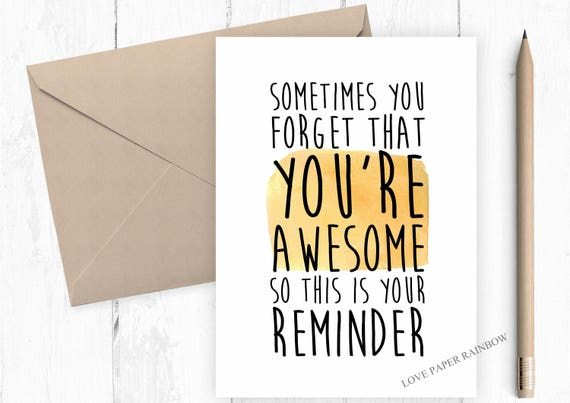 encouragement card, motivation card, thinking of you card, friend card, you are awesome, awesome card, funny friend card, confidence card