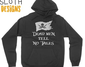 Dead men tell no tales Pirates Pullover Hoodie Women Men Children Hoodie