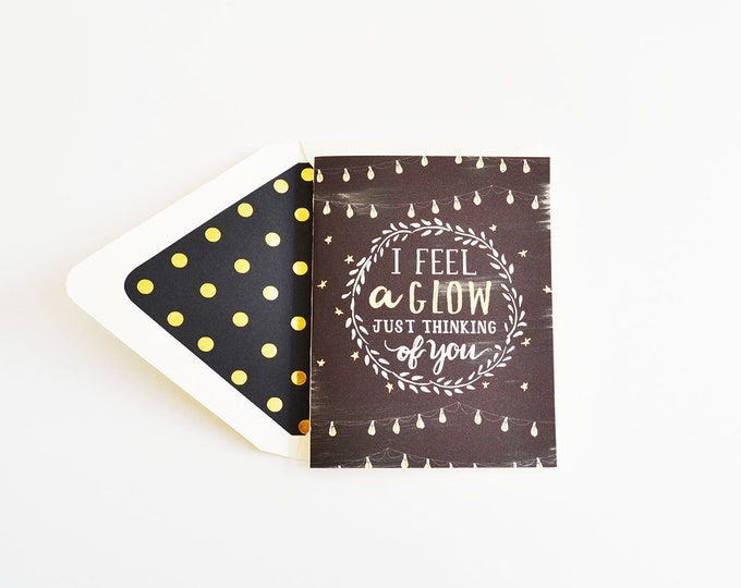 I Feel A Glow Card