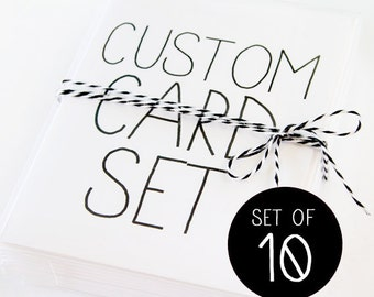 Card Set of 10. Custom Card Set. Any 10 Cards of Your Choice.